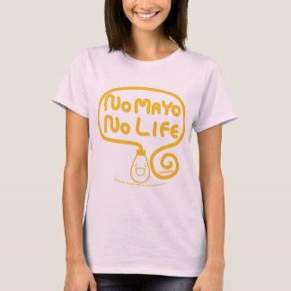 Nenhum Mayo nenhuma vida Camiseta