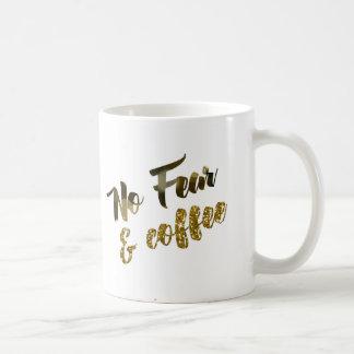 Nenhum medo - a caneca de café