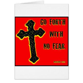 Nenhum medo cartão comemorativo