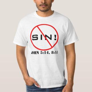 Nenhum pecado! T-shirt do evangelismo