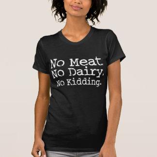 Nenhuma camisa da mensagem do Vegan da carne Tshirts