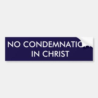 Nenhuma condenação no cristo Bumpersticker Adesivo Para Carro