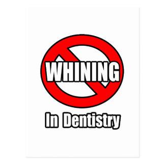 Nenhuma lamentação na odontologia cartao postal