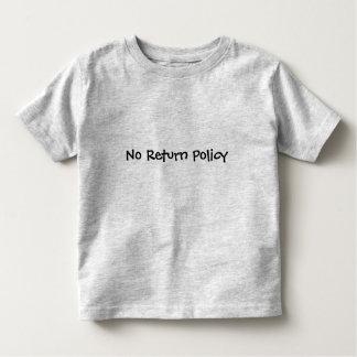 Nenhuma política do retorno camiseta infantil