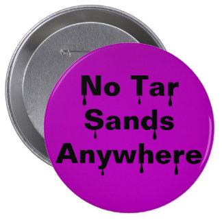 Nenhumas areias de alcatrão em qualquer lugar boton