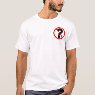 Nenhumas perguntas camiseta