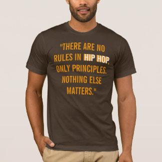 NENHUMAS regras em Hip Hop Camiseta