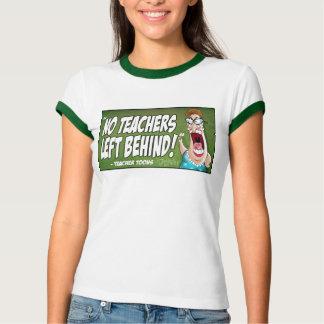 Nenhuns professores deixados atrás da camisa t-shirts