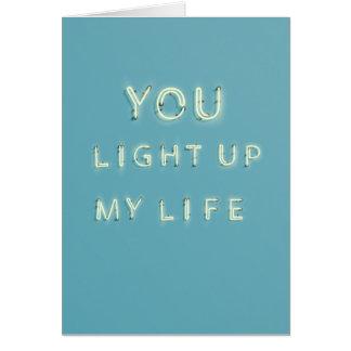 Néon você ilumina acima meu cartão do dia dos