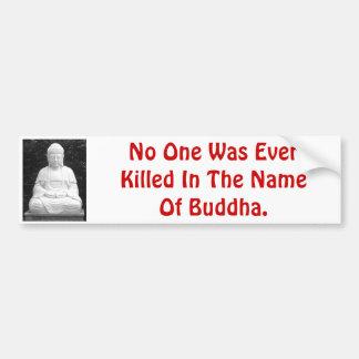 Ninguém foi matado nunca em nome de Buddha. Adesivo Para Carro