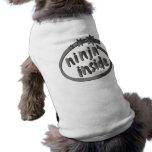 Ninja para dentro! camiseta para cães