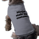 Ninjas roubou meu traje camisas para cães