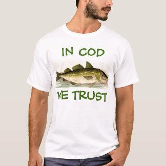 No bacalhau nós confiamos! camiseta