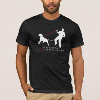 No treinamento do cão, o empurrão é um substantivo camiseta