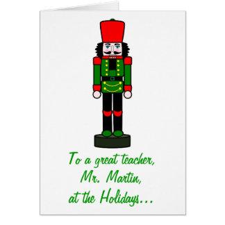 Nome do Nutcracker do Natal do professor Cartão Comemorativo