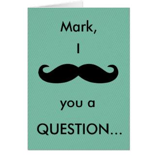 (Nome) Moustache de I você um cartão da pergunta