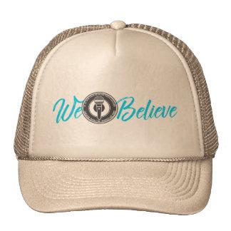 Nós acreditamos o chapéu do camionista boné