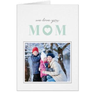 Nós amamo-lo cartão do dia das mães - hortelã cartão comemorativo