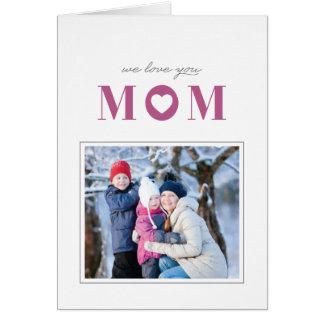 Nós amamo-lo cartão do dia das mães - Mulberry Cartão Comemorativo