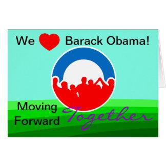 Nós coração Barack Obama! Voto em 11/06/12 Cartão Comemorativo