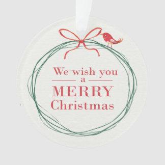"""""""Nós desejamos-lhe um ornamento do Feliz Natal"""