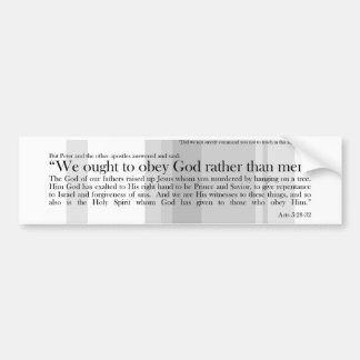 Nós devemos obedecer a preferencialmente do deus adesivo para carro
