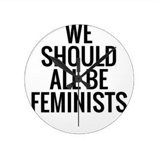 NÓS DEVEMOS TODOS SER FEMINISTAS RELÓGIO REDONDO