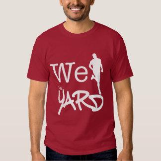 Nós funcionamos a jarda - Nupe II Camisetas