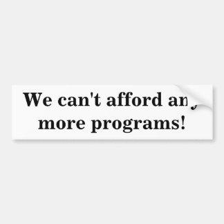 Nós não podemos ter recursos para any more program adesivo para carro