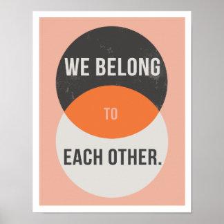 """Nós pertencemos 11"""""""" impressão da arte x14"""