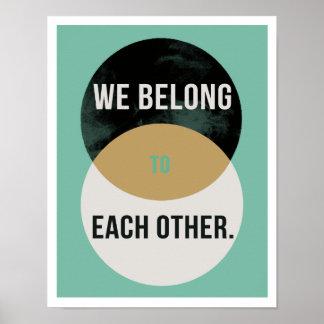 """Nós pertencemos 11"""""""" o impressão II da arte x14"""