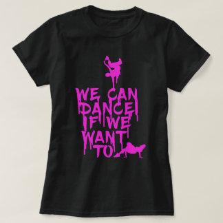 Nós podemos dançar camiseta