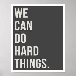 """Nós podemos fazer coisas duras 11"""""""" impressão da"""