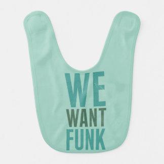 Nós queremos o funk babador
