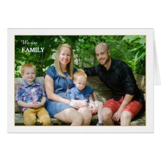 Nós somos cartão com fotos dobrado família