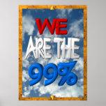 Nós somos os 99% ocupamos o sinal do protesto pôsteres