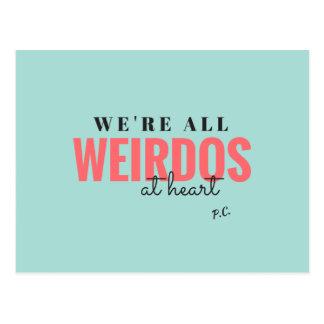 Nós somos todos os esquisitos no cartão do coração