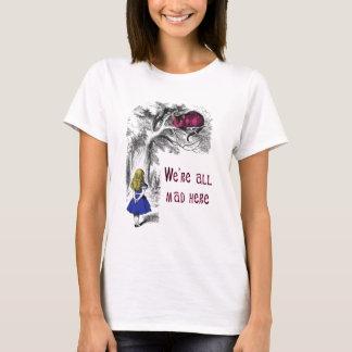 Nós somos tudo loucos aqui camiseta
