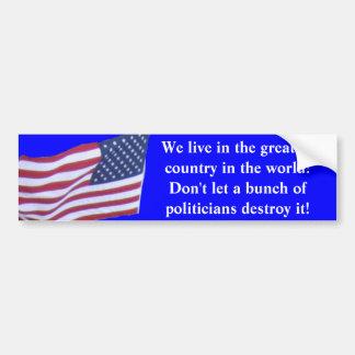 Nós vivemos no grande país no mundo… adesivo para carro