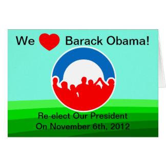 Nós voto de Barack Obama do coração em 11/06/12 Cartão Comemorativo