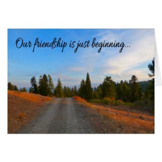 Nossa amizade apenas está começando… cartão comemorativo
