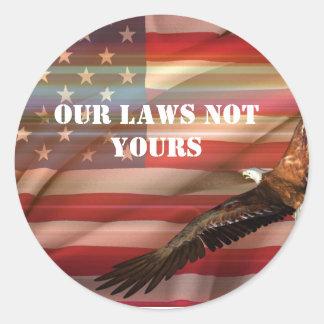 nossas leis não seu adesivo redondo