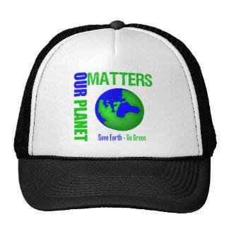 Nossas matérias do planeta salvar a terra vão verd boné
