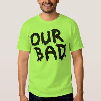 """""""Nosso"""" t-shirt mau do activista do derramar de"""