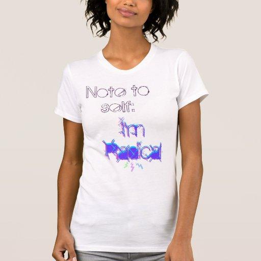 Nota ao auto, eu sou T radical Camisetas