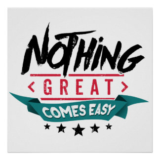 Nothing great comes easy pôster