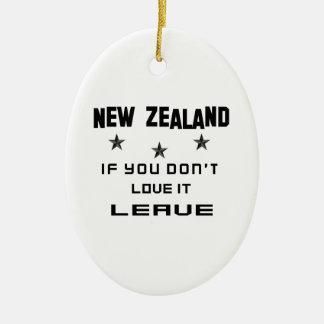 Nova Zelândia se você não a ama, sae Ornamento De Cerâmica Oval