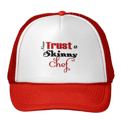 Nunca confie um cozinheiro chefe magro bones