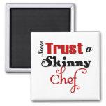 Nunca confie um cozinheiro chefe magro imãs