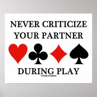 Nunca critique seu sócio durante a ponte do jogo poster